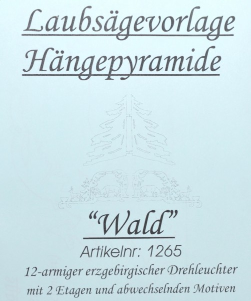 Laubsägevorlage Hängepyramide - Motiv Wald