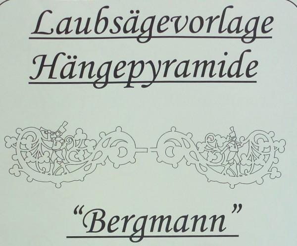 Laubsägevorlage Hängepyramide - Motiv Bergmann